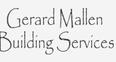 Gerard Mallen Building services