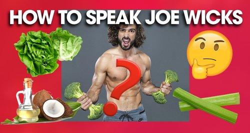 Joe Wicks Language